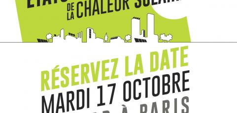 Les Etats Généraux de la chaleur solaire le 17 octobre 2017 à Paris